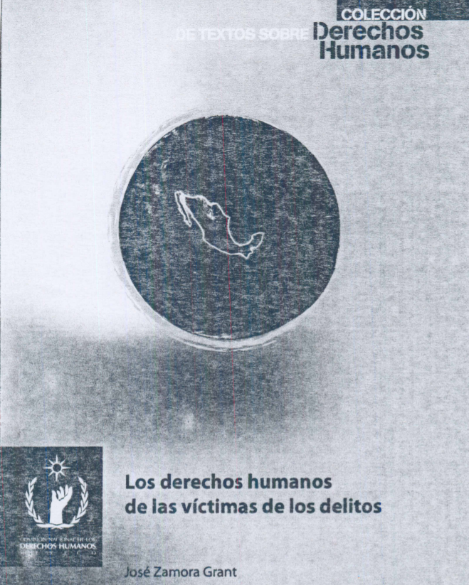 Los Derechos Humanos de las víctimas de los delitos