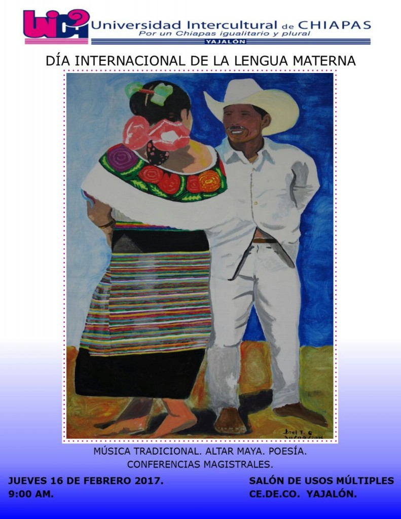 Unidad Académica Multidisciplinaria de Yajalón, invita a celebrar el Día -Internacional de la lengua materna