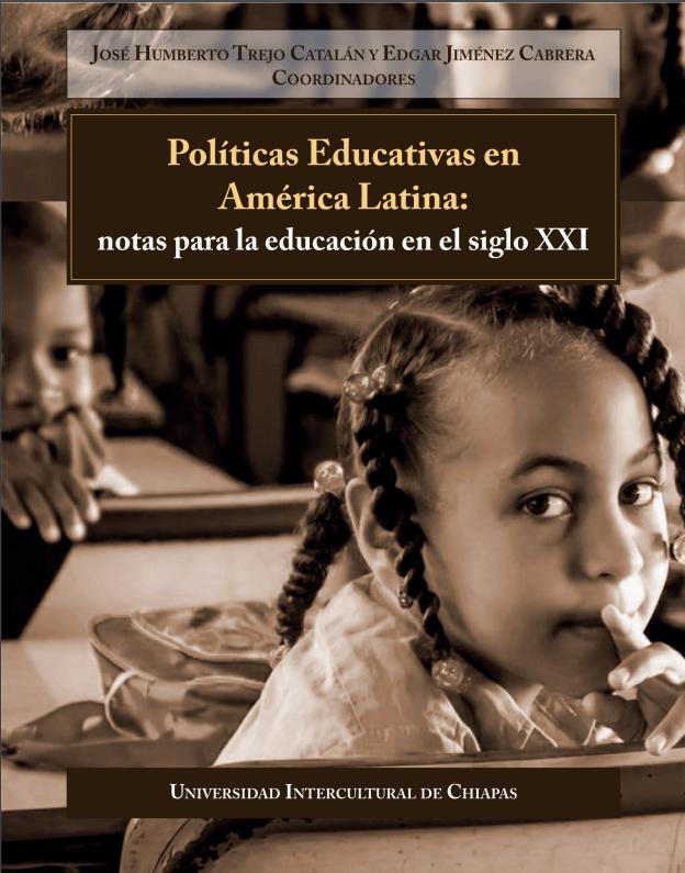 Políticas Educativas en América Latina: notas para la educación en el siglo XXI