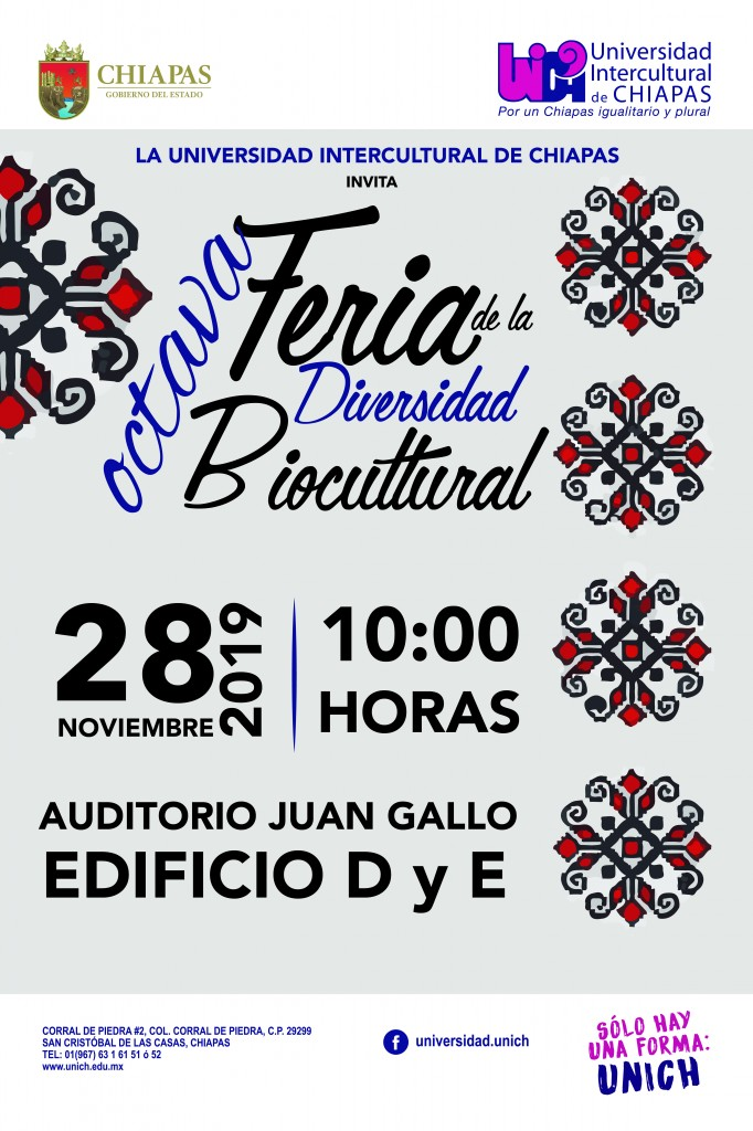 La Universidad Intercultural de Chiapas te invita a la Feria de la Diversidad Biocultural 28 de noviembre 10 de la mañana instalaciones de la UNICH San Cristóbal
