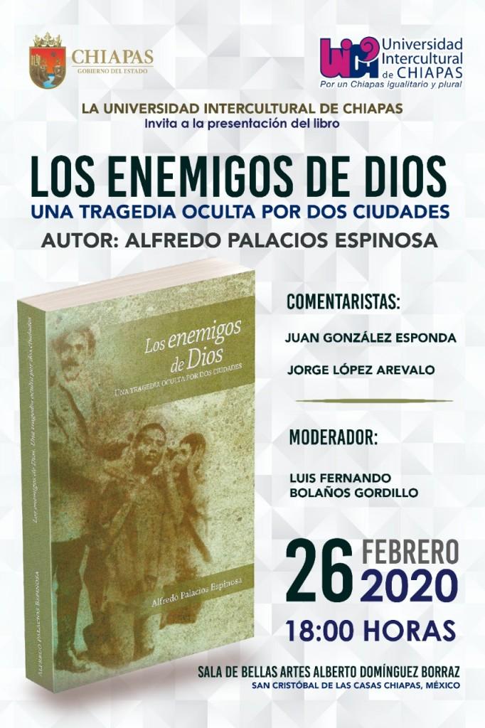 """La #UNICH te invita a la presentación del Libro """"Los enemigos de Dios"""", del Autor Alfredo Palacios Espinosa Fecha: 26 de Febrero Lugar: Sala de Bellas Artes 6 de la tarde"""