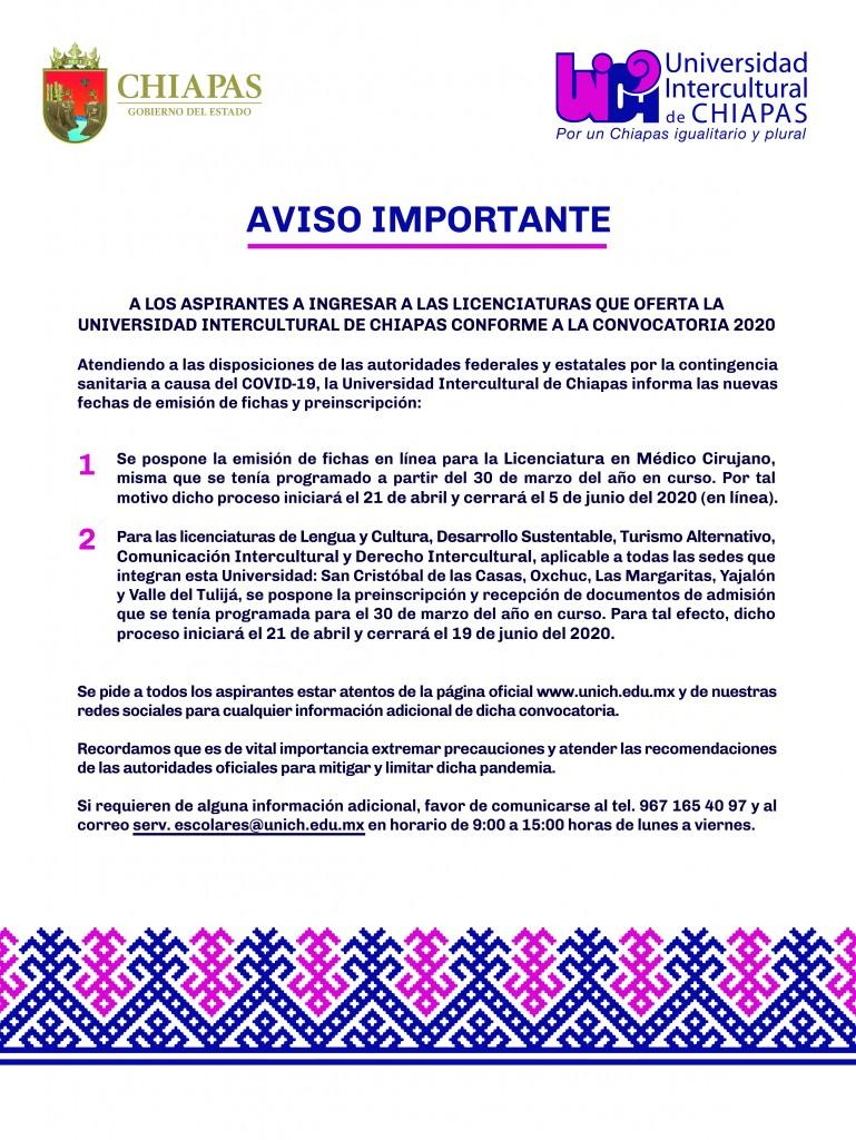 AVISO IMPORTANTE A LOS ASPIRANTES A INGRESAR A LAS LICENCIATURAS QUE OFERTA LA UNIVERSIDAD INTERCULTURAL DE CHIAPAS CONFORME A LA CONVOCATORIA 2020